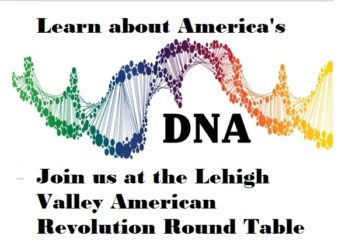 LEHIGH VALLEY AMERICAN REVOLUTION ROUND TABLE